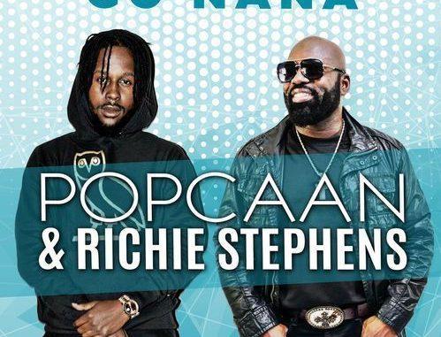 Popcaan – Go Nana Ft  Richie Stephens - Abegmusic