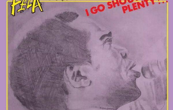 Fela Kuti – I Go Shout Plenty - Abegmusic