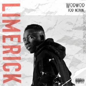 Limerick – WorWor for Nothin - Abegmusic
