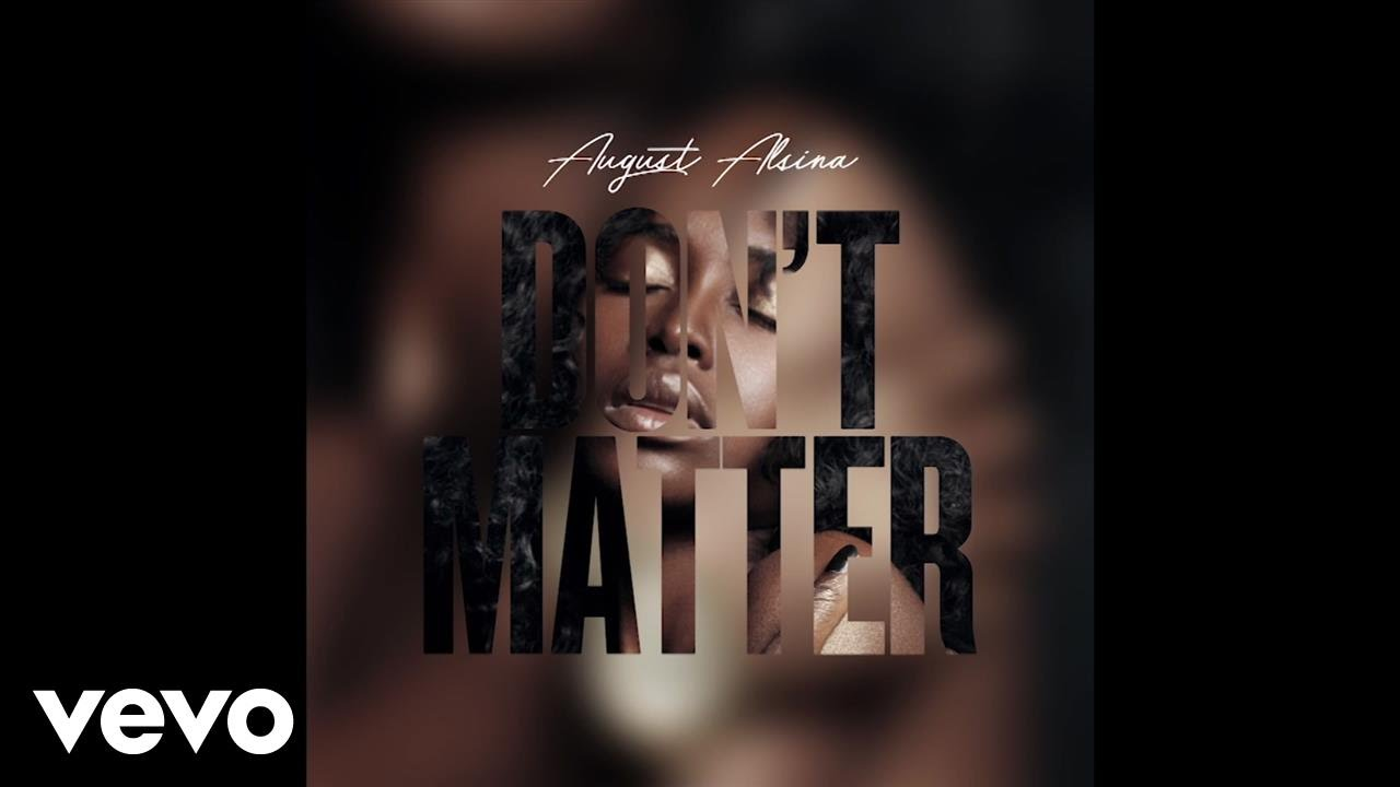 august alsina don t matter free mp3 download